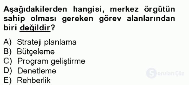 Türk Eğitim Sistemi ve Okul Yönetimi Bahar Final 4. Soru