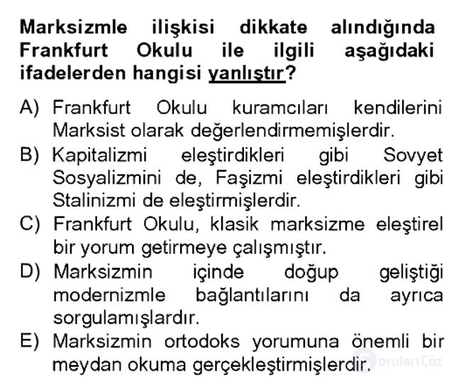 Modern Sosyoloji Tarihi Bahar Dönemi Final Final 15. Soru