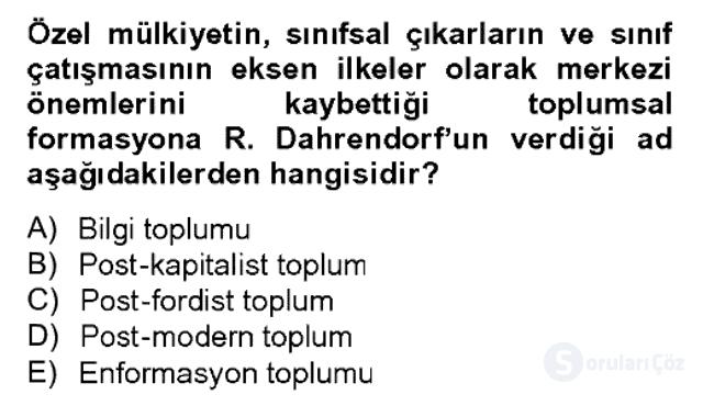 Modern Sosyoloji Tarihi Bahar Dönemi Final Final 6. Soru