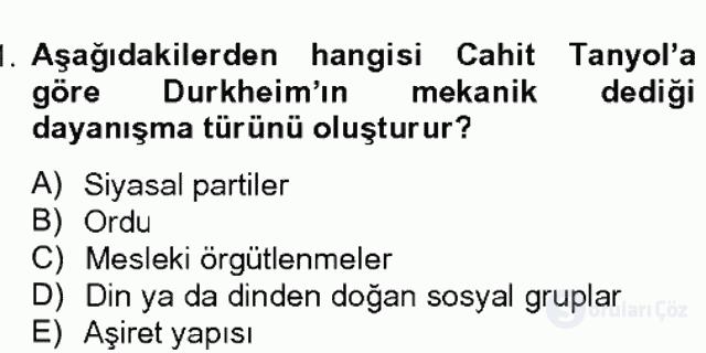 Türk Sosyologları Bahar Dönemi Final Final 11. Soru
