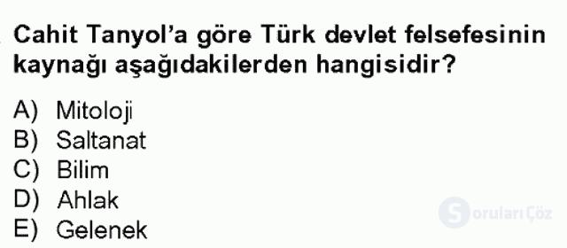 Türk Sosyologları Bahar Dönemi Final Final 12. Soru