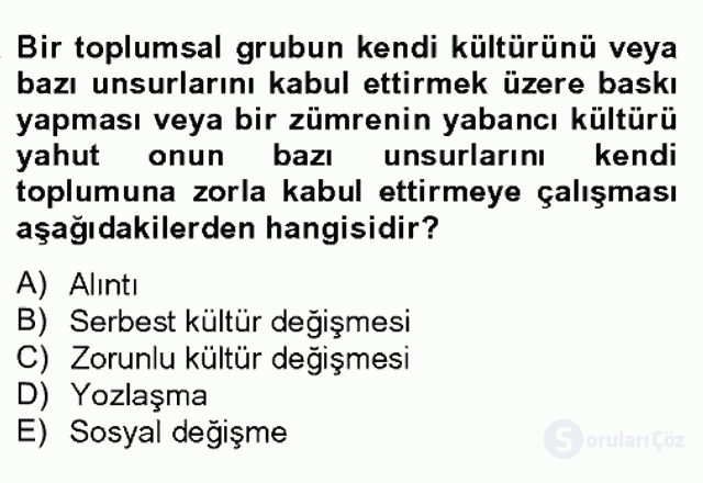 Türk Sosyologları Bahar Dönemi Final Final 13. Soru