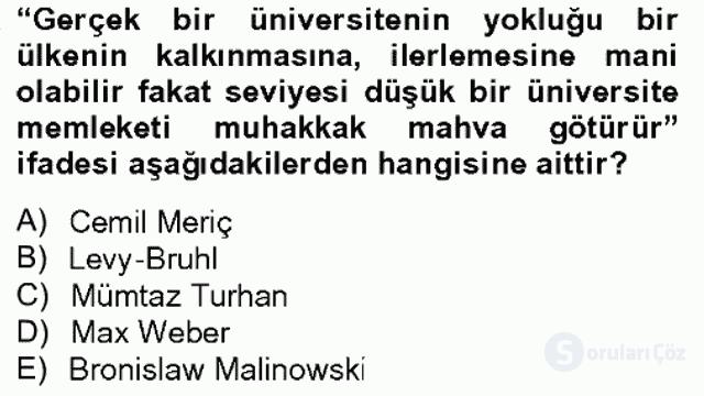 Türk Sosyologları Bahar Dönemi Final Final 14. Soru