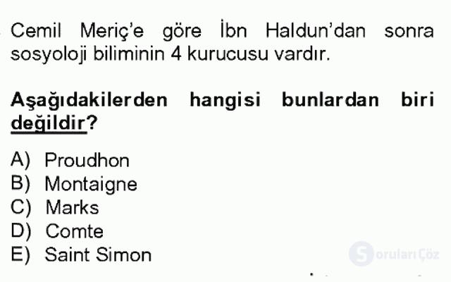 Türk Sosyologları Bahar Dönemi Final Final 15. Soru