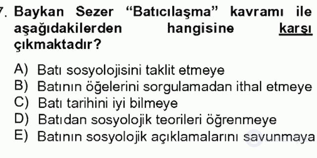 Türk Sosyologları Bahar Dönemi Final Final 17. Soru