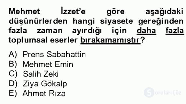 Türk Sosyologları Bahar Dönemi Final Final 2. Soru
