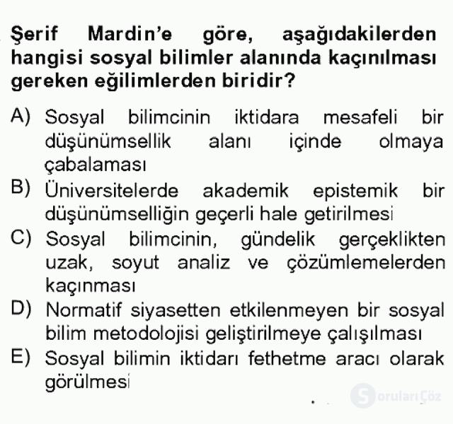 Türk Sosyologları Bahar Dönemi Final Final 20. Soru