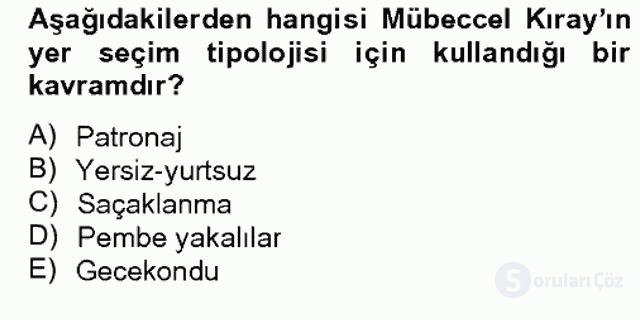 Türk Sosyologları Bahar Dönemi Final Final 9. Soru