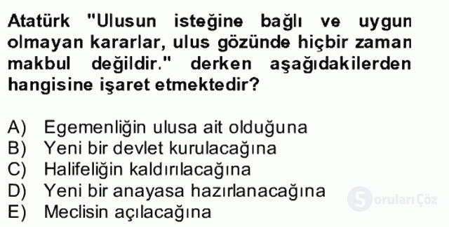 Atatürk İlkeleri ve İnkılap Tarihi II Bütünleme 2. Soru