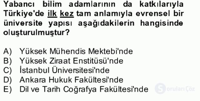 Atatürk İlkeleri ve İnkılap Tarihi II Bütünleme 25. Soru