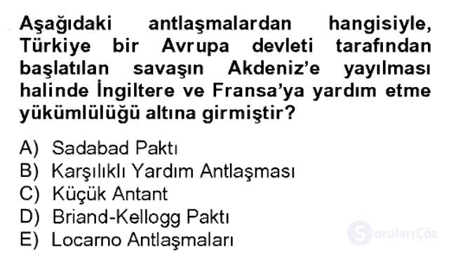Atatürk İlkeleri ve İnkılap Tarihi II Bahar Dönemi Final 11. Soru