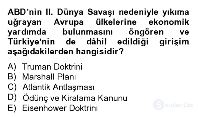 Atatürk İlkeleri ve İnkılap Tarihi II Bahar Dönemi Final 12. Soru