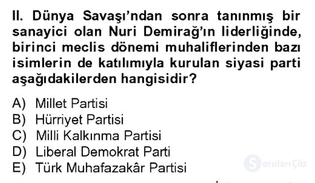 Atatürk İlkeleri ve İnkılap Tarihi II Bahar Dönemi Final 15. Soru