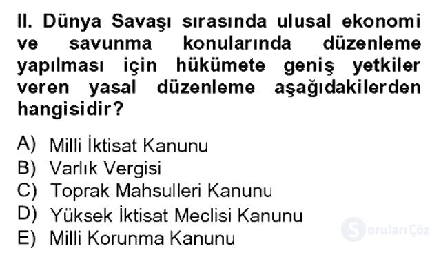 Atatürk İlkeleri ve İnkılap Tarihi II Bahar Dönemi Final 5. Soru