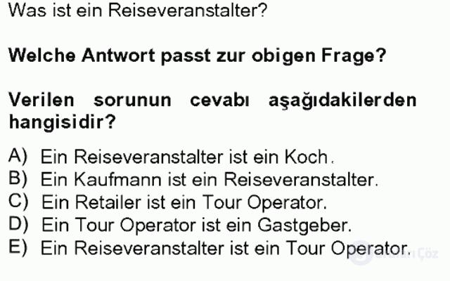 Turizm İçin Almanca I Tek Ders Sınavı 1. Soru