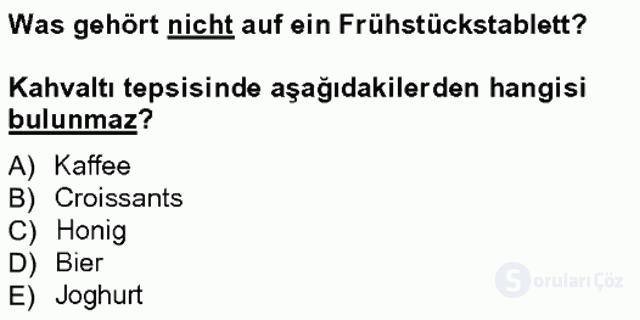 Turizm İçin Almanca I Tek Ders Sınavı 13. Soru