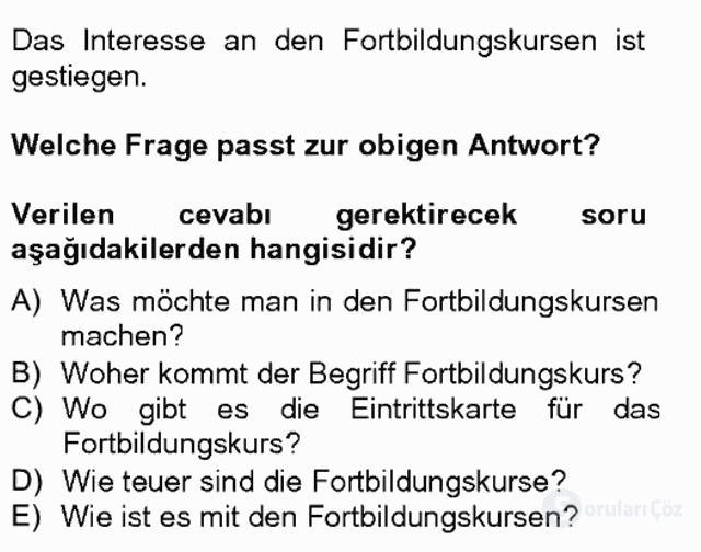 Turizm İçin Almanca II Tek Ders Sınavı 15. Soru
