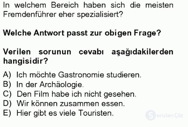 Turizm İçin Almanca II Tek Ders Sınavı 16. Soru