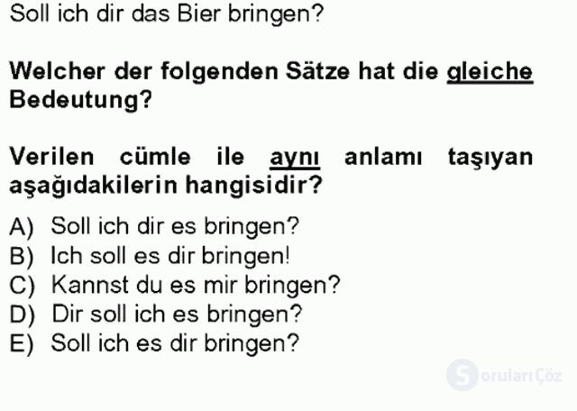 Almanca III Tek Ders Sınavı 6. Soru