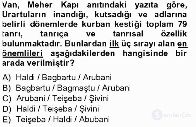 Anadolu Arkeolojisi Tek Ders Sınavı 13. Soru