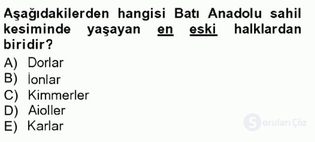 Anadolu Arkeolojisi Tek Ders Sınavı 16. Soru