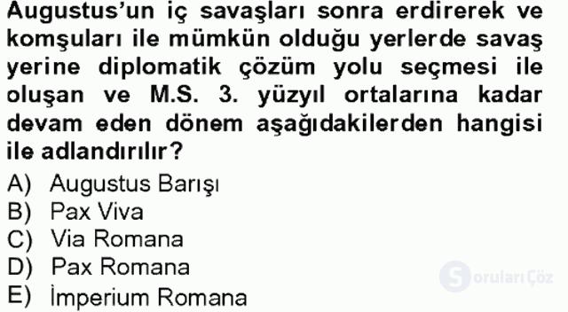 Anadolu Arkeolojisi Tek Ders Sınavı 20. Soru
