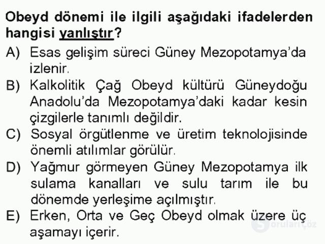 Anadolu Arkeolojisi Tek Ders Sınavı 4. Soru