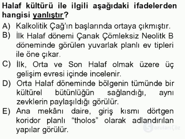 Anadolu Arkeolojisi Tek Ders Sınavı 5. Soru