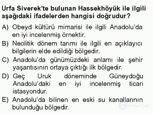 Anadolu Arkeolojisi Tek Ders Sınavı 6. Soru