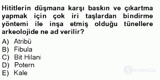 Anadolu Arkeolojisi Tek Ders Sınavı 8. Soru