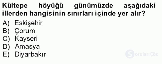 Anadolu Arkeolojisi Tek Ders Sınavı 9. Soru
