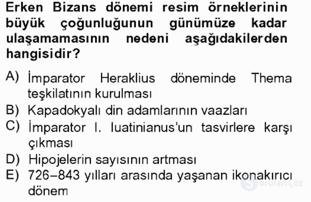 Ortaçağdan Günümüze Anadolu Uygarlıkları Tek Ders Sınavı 1. Soru