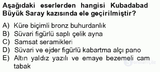 Ortaçağdan Günümüze Anadolu Uygarlıkları Tek Ders Sınavı 12. Soru