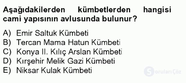 Ortaçağdan Günümüze Anadolu Uygarlıkları Tek Ders Sınavı 13. Soru