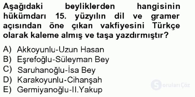 Ortaçağdan Günümüze Anadolu Uygarlıkları Tek Ders Sınavı 15. Soru