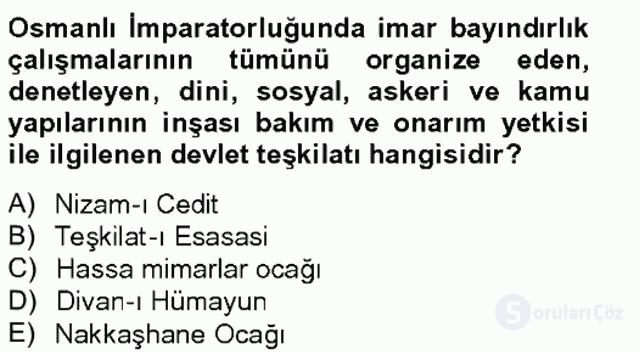 Ortaçağdan Günümüze Anadolu Uygarlıkları Tek Ders Sınavı 17. Soru