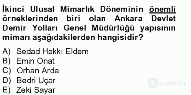 Ortaçağdan Günümüze Anadolu Uygarlıkları Tek Ders Sınavı 19. Soru