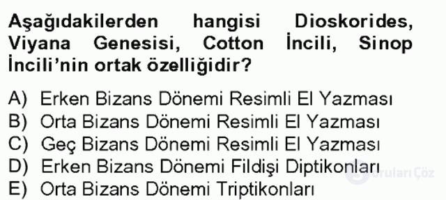 Ortaçağdan Günümüze Anadolu Uygarlıkları Tek Ders Sınavı 2. Soru