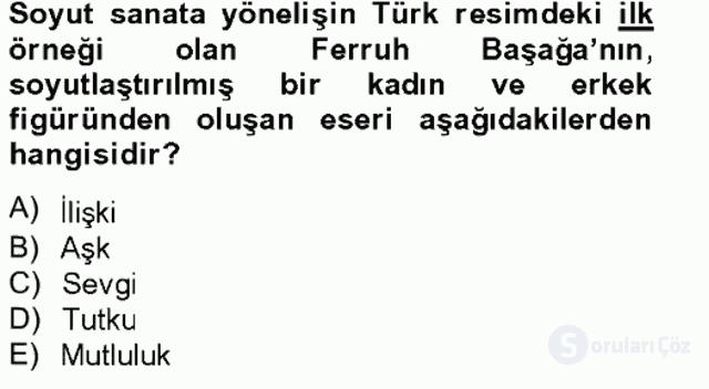 Ortaçağdan Günümüze Anadolu Uygarlıkları Tek Ders Sınavı 20. Soru