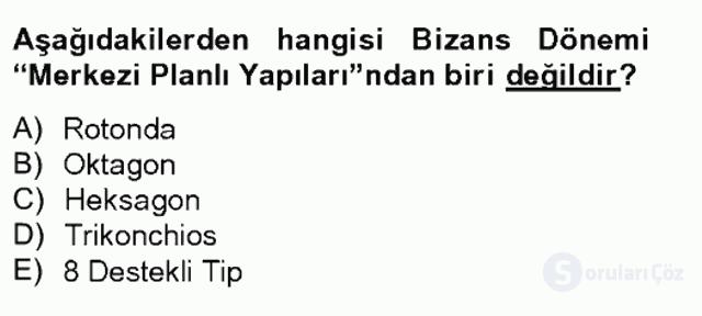 Ortaçağdan Günümüze Anadolu Uygarlıkları Tek Ders Sınavı 3. Soru