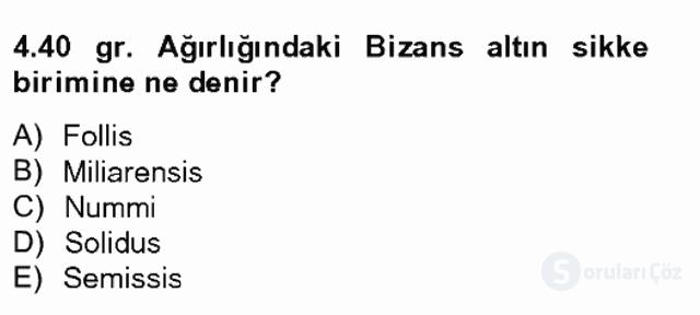 Ortaçağdan Günümüze Anadolu Uygarlıkları Tek Ders Sınavı 4. Soru