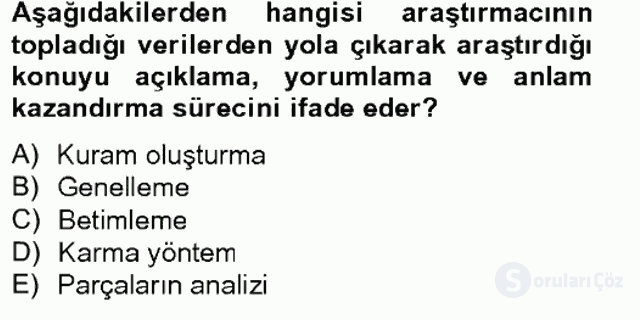Bilimsel Araştırma Yöntemleri Tek Ders Sınavı 2. Soru