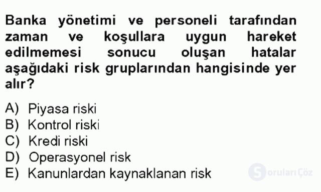 Bankacılık ve Sigortacılığa Giriş Tek Ders Sınavı 11. Soru