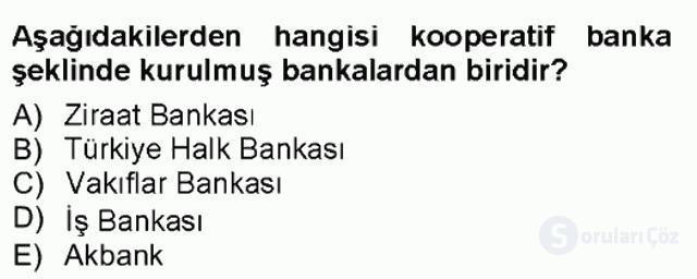 Bankacılık ve Sigortacılığa Giriş Tek Ders Sınavı 3. Soru