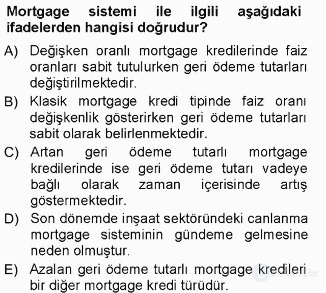 Bankalarda Kredi Yönetimi Tek Ders Sınavı 14. Soru
