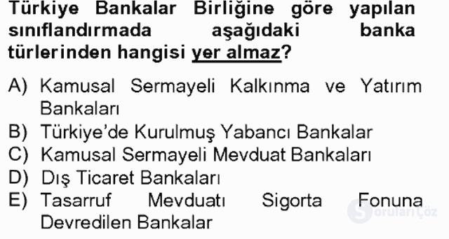 Banka ve Sigorta Muhasebesi Tek Ders Sınavı 2. Soru