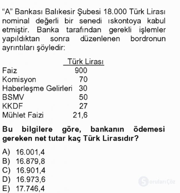 Banka ve Sigorta Muhasebesi Tek Ders Sınavı 6. Soru