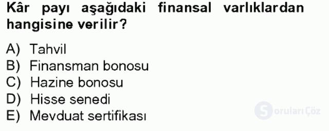 Portföy Yönetimi Tek Ders Sınavı 1. Soru