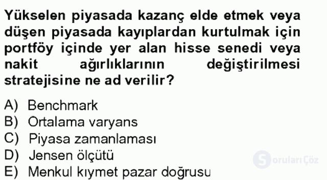 Portföy Yönetimi Tek Ders Sınavı 17. Soru