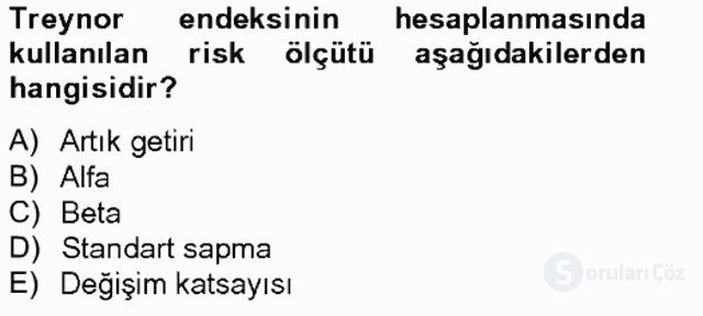 Portföy Yönetimi Tek Ders Sınavı 19. Soru